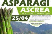 Ascrea (RI) festeggia gli asparagi a due passi dal Lago del Turano – 25 aprile