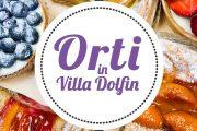 Orti in Villa Dolfin, a Porcia colori, sapori e profumi unici da scoprire - 7/8 aprile